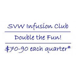 SVW Infusion Club - Double the Fun