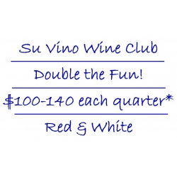 Su Vino Wine Club - Double the Fun - Red & Whites