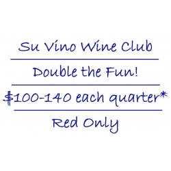 Su Vino Wine Club - Double the Fun - Red Only