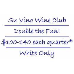 Su Vino Wine Club - Double the Fun - White Only